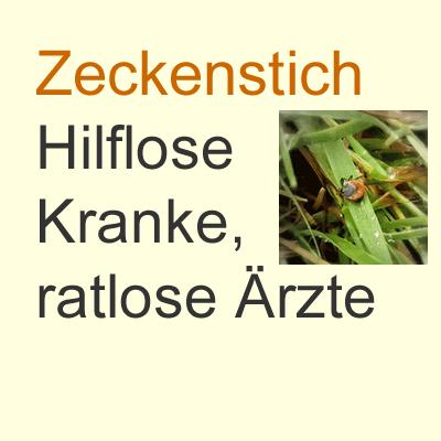 Zeckenstich–Hilflose-Kranke-ratlose-Ärzte